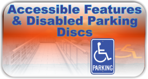 Accessible Features & Disabled Parking Discs