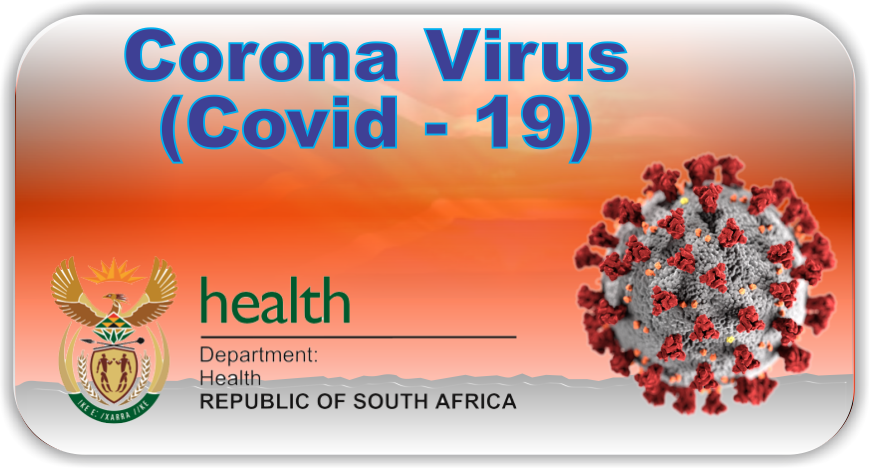 Corona Virus (COVID - 19)