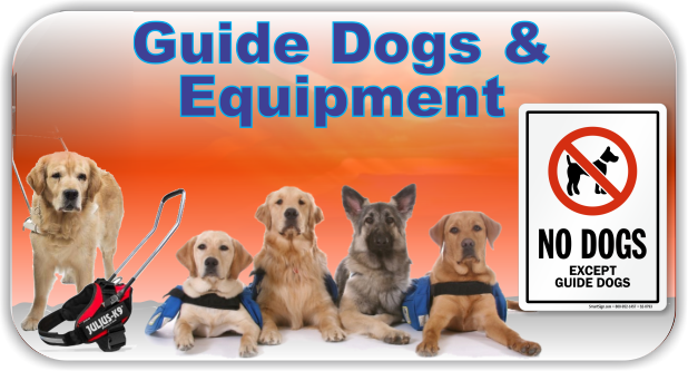 Guide Dogs & Equipment