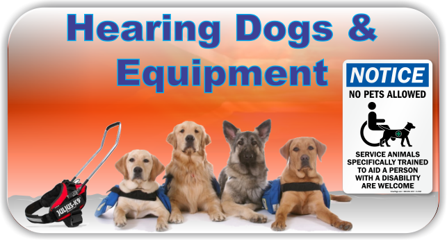 Hearing Dogs & Equipment