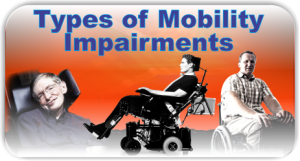Types of Mobility Impairments
