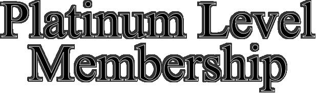 Platinum Level Membership